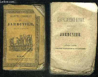 JARDINIER 2 VOLUMES - ENCYCLOPEDIE RORET par BAILLY
