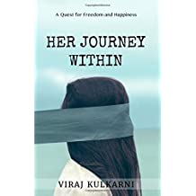 Her Journey Within: A Quest for Freedom and Happiness