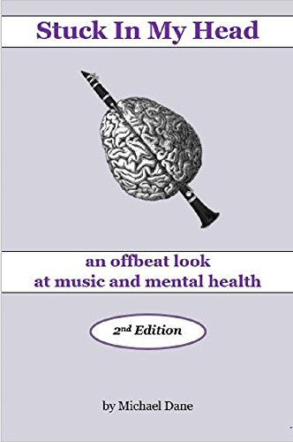 Stuck In My Head (2nd Edition): An Offbeat Look at Music and ...