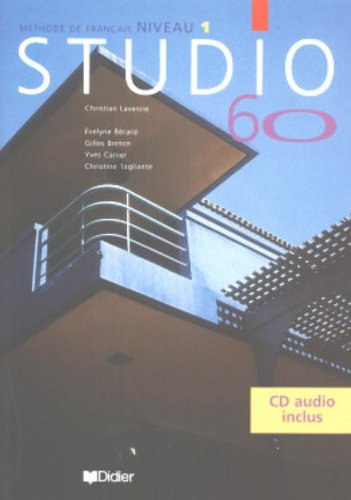 Studio 60, mthode de franais, niveau 1, avec CD audio