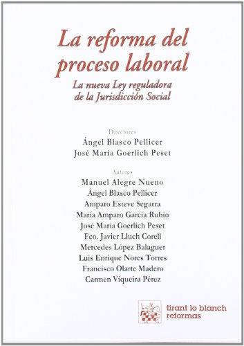 La reforma del proceso laboral (Reformas)