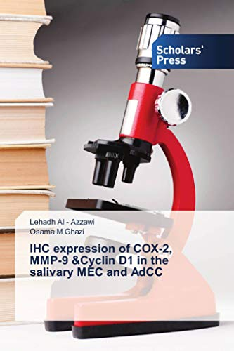 IHC expression of COX-2, MMP-9 &Cyclin D1 in the salivary MEC and AdCC