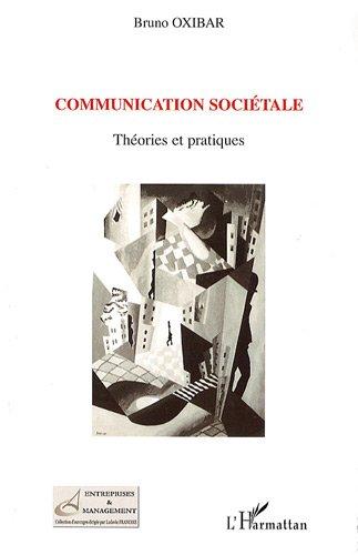 Communication sociétale : Théories et pratiques