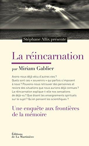 La réincarnation : Une enquête aux frontières de la mémoire par Miriam Gablier
