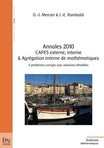 Annales 2010 CAPES externe, interne & Agrégation interne de mathématiques