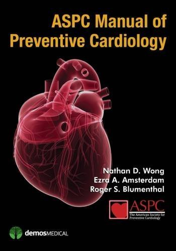 ASPC Manual of Preventive Cardiology by Nathan Wong PhD FACC FAHA FNLA (2014-10-23)
