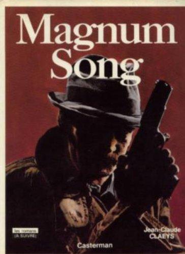 Magnum song par Jean-Claude Claeys