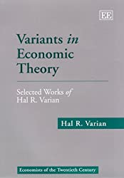 Variants in Economic Theory: Selected Work of Hal R. Varian