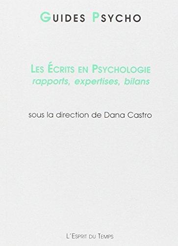 Les crits en psychologie : Rapports, expertises, bilans