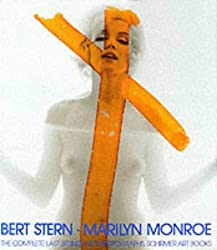 Bert Stern: Marilyn Monroe: The Complete Last Sitting