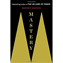 Mastery by Robert Greene (2012-11-13)