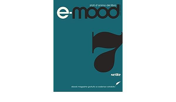 Mood - numero 0 (Italian Edition)