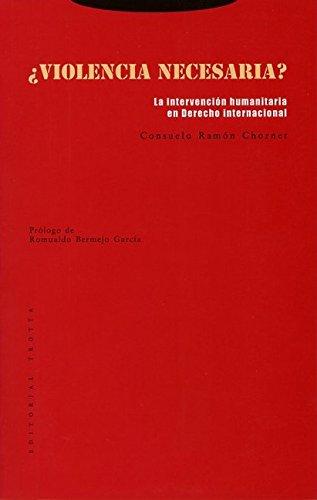 ¿Violencia necesaria? (Estructuras y Procesos. Derecho) por Consuelo Ramón Chornet