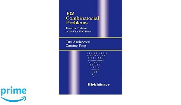 102 Combinatorial Problems: From the Training of the USA IMO