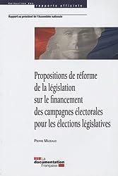 Propositions de réforme de la législation sur le financement des campagnes électorales pour les élections législatives