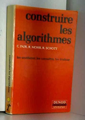 Construire les algorithmes : les ameliorer, les connaitre, les évaluer par Pair