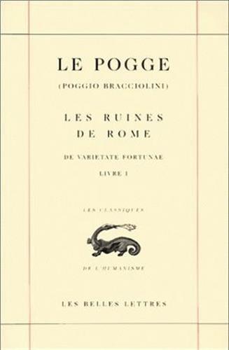 Les Ruines de Rome par Le Pogge