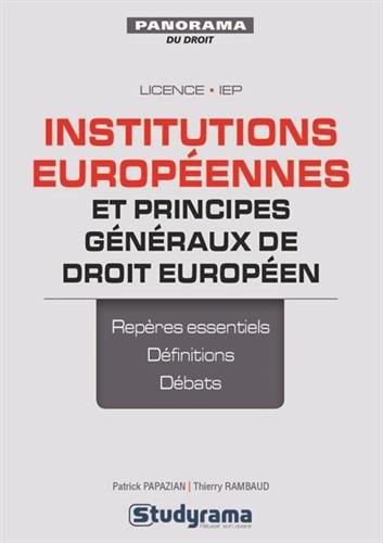 Institutions européennes et principes généraux de droit européen : préparer les TD et réviser les examens avec des fiches de synthèse