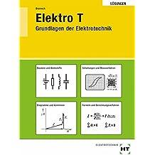 Elektro T, Grundlagen der Elektrotechnik, Lösungen