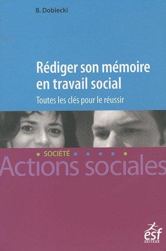 Rédiger son mémoire en travail social