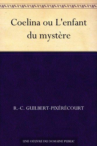Coelina ou L'enfant du mystère