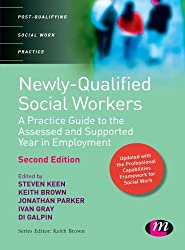 Newly Qualified Social Workers (Post-Qualifying Social Work Practice Series)