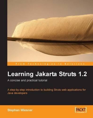 vind Subrahmanya: Download Learning Jakarta Struts 1 2: a concise