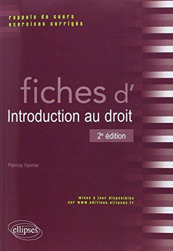 Fiches d'Introduction au Droit Rappels de Cours & Exercices Corrigés
