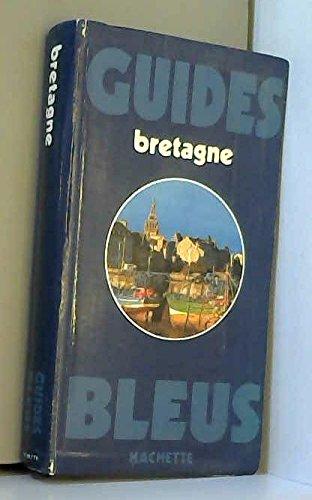 Guide bleu Bretagne (Les guides bleus)