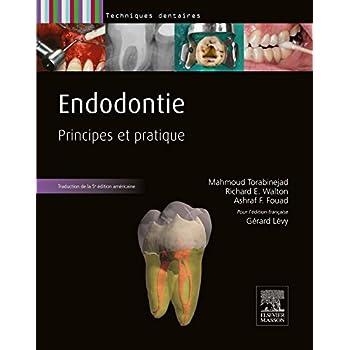 Endodontie: Principes et pratique