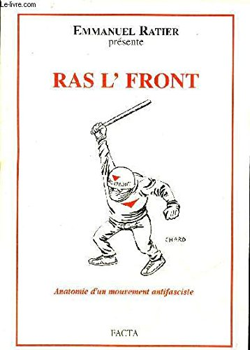 Ras l'front : Anatomie d'un mouvement antifasciste