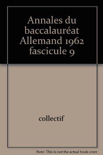 Annales du baccalauréat Allemand 1962 fascicule 9