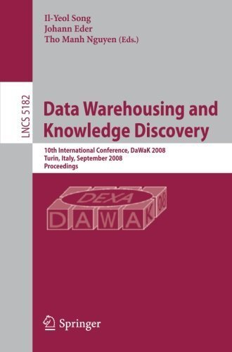 Data Warehousing and Knowledge Discovery: 10th International Conference, DaWak 2008 Turin, Italy, September 1-5, 2008, Proceedings (Lecture Notes in ... Applications, incl. Internet/Web, and HCI) (2008-09-25) par unknown