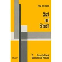 Sicht und Einsicht (Wissenschaftstheorie, Wissenschaft und Philosophie)