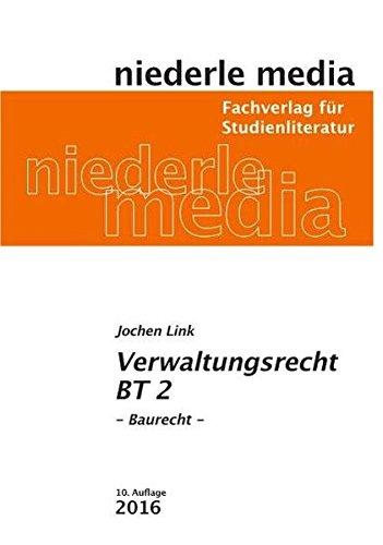 Verwaltungsrecht BT 2 - Baurecht: 2018
