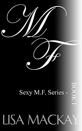 Book cover image for M. F. (Sexy M.F. Book 1)