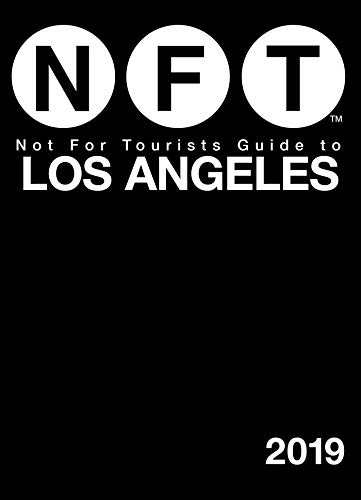 Not For Tourists Guide to Los Angeles 2019 (English Edition)