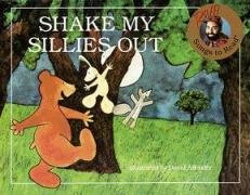 [Shake My Sillies Out] (By: Raffi) [published: March, 1990]