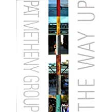 Pat metheny: the way up (score) tous instruments: The Way Up, For Piano, Voice and Guitar (Pvg)