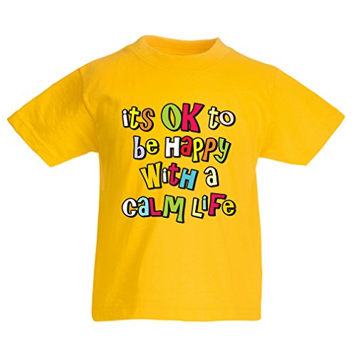 funny-t-shirts-for-kids-its-ok-to-be-happy-with-a-calm-life-12-13-years-yellow-multi-color