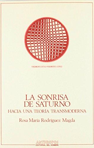 La Sonrisa De Saturno de Rosa María Rodriguez Magda (1 may 2013) Tapa blanda