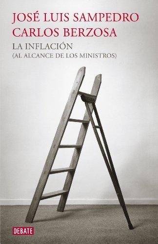 La inflación (al alcance de los ministros) por José Luis Sampedro