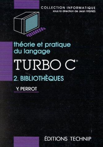 Théorie et pratique du langage Turbo C