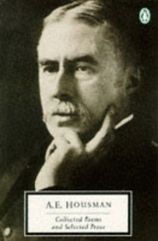 Collected Poems and Selected Prose (Twentieth Century Classics) by A. E. Housman (1989-12-26)