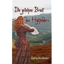 Die geliehene Braut des Highlanders: Zeitreiseroman (German Edition)