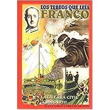 Los tebeos que leía Franco en la Guerra Civil (1936-1939).