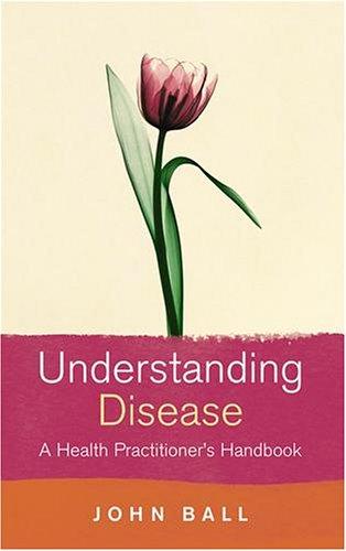 Understanding Disease: A Health Practitioner's Handbook
