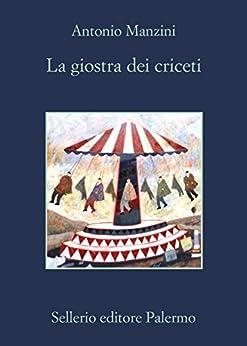 La giostra dei criceti (Italian Edition) by [Manzini, Antonio]