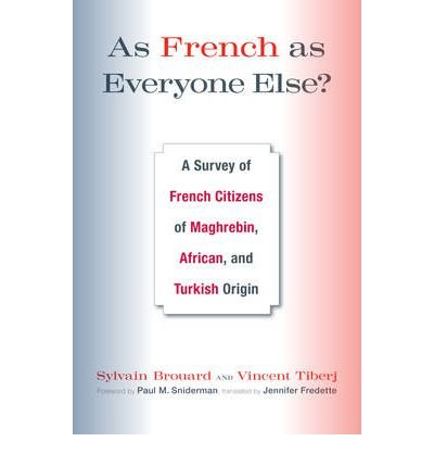 As French as Everyone Else: A Survey of French Citizens of Maghrebin, African, and Turkish Origin (Hardback) - Common