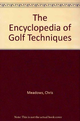 Encyclopedia of Golf Techniques